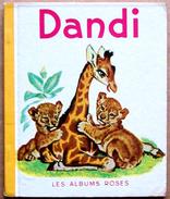 Les Albums Roses, Hachette, 1962 > DANDI, Imagé Par PIERRE PROBST - Livres, BD, Revues