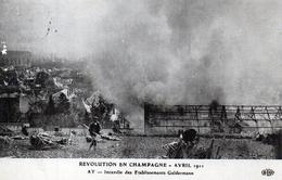CHAMPAGNE - Révolution Avril 1911 Incendie Chez Gelderman - Vigne