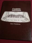 """Jean Charlebois: """"Conduite Intérieure"""" -Editions Du Noroît 1978 - Poésie"""