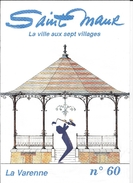 SAINT MAUR La Ville Aux 7 Villages  LA VARENNE N° 60 - Dépliants Touristiques