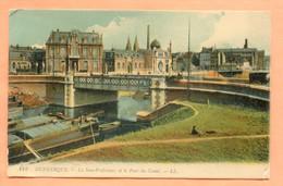 CP 1  DUNKERQUE LA SOUS PREFECTURE ET LE PONT DU CANAL - Dunkerque