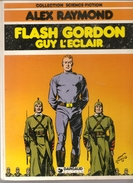 FLASH GORDON GUY L'ECLAIR Par ALEX RAYMOND Editions DARGAUD De 1980 - Flash