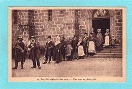 Old Post Card Of Les Auvergnats Chez Eux,Auvergne,France,Q57. - Auvergne