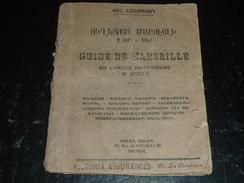 GUIDE DE MARSEILLE EN ARMENIEN 1934 - AVEC DES PUBS, PERSONNAGES, ETC... - Boeken, Tijdschriften, Stripverhalen
