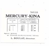 61 - CONDE SUR HUISNE : Carte De Tarif MERCURY -KINA, Agence Générale à Condé Sur Huisne, L. BOULAY, Directeur, - Otros
