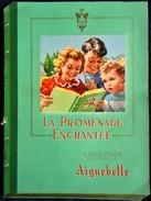 La Promenade Enchantée - Collection Du Chocolat Aiguebelle - Album D'Images ( Album Complet ) . - Zonder Classificatie