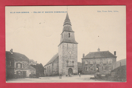 Alle-sur-Semois - Eglise Et Maison Communale ... Café Des Touristes - 1909 ( Voir Verso )