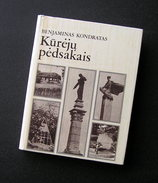Lithuanian Book / Kureju Pedsakais By B. Kondratas 1981 - Livres, BD, Revues