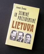 Lithuanian Book / Seimine Ir Prezidentine Lietuva By J. Svoba 1990 - Livres, BD, Revues