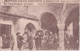 I854 AQUILEIA - LA BARA VIENE PORTATA A BRACCIA DA DECORATI DI MEDAGLIA D'ORO - Udine