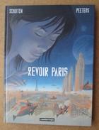 Schuiten - Peeters / Revoir Paris + Depliant Casterman - Autres Auteurs