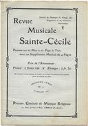 D 191  Revue Musicale Sainte-Cécile Du 15 Juillet 1904 - Musik & Instrumente