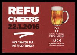 [006] Refu Cheers, 22.1.2016, Bier Trinken Für Die Flüchtlinge, Diakonie Flüchtlingsdienst - Werbepostkarten