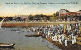 AFRIQUE  MOZAMBIQUE  PALACIO DO GOVERNODO DISTRICTO E PRACA DA REPUBLICA (VISTO DO MAR) 5.10.911   MOCAMBIQUE - Mozambique