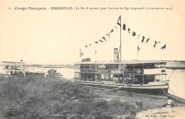 """CONGO FRANCAIS   BRAZZAVILLE  LE """"PIE X"""" PAVOISE POUR L'ARRIVEE DE MGR AUGOUARD (17 SEPTEMBRE 1913) BATEAU - Brazzaville"""