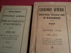 Catalogue Général De La Bibliothèque Populaire Libre D'Asnières 1942 + Supplément 1945 - Bücher, Zeitschriften, Comics