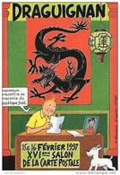 VAR 83 DRAGUIGNAN   TINTIN EN DRACENIE 1997  ILLUSTRATEUR A ROUSSEY - Bourses & Salons De Collections