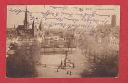 Gand --  Le Marché Du Vendredi   --cachet Militaire Au Dos - Gent