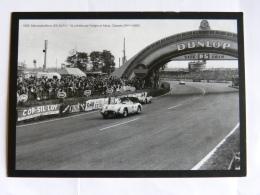 CP (72) Sarthe - Offert Par Ouest France, Circuit Le Mans, 1955 Mercedes-Benz 300 SLR N°19, Pilotée Par Fangio Et Moss - Le Mans