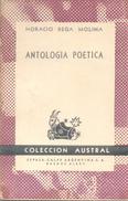 ANTOLOGIA POETICA LIBRO AUTOR HORACIO REGA MOLINA COLECCION AUSTRAL ESPASA-CALPE ARGENTINA BUENOS AIRES 158 PAGINAS AÑO - Poëzie