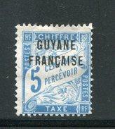 GUYANE- Taxe Y&T N°1- Neuf Sans Gomme - Unused Stamps
