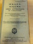 LIVRE PREPARATION MILITAIRE  BSPP ET  BPME COMMANDANT BOURON DE 1939 AVEC CARTES - French