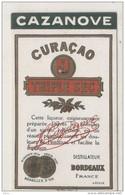 étiquette   - Distillerie CAZANOVE  Curaçao Triple Sec  Vieille étiquette 1910/30 - Autres