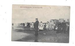 9862 - 59 - BRAY DUNES PLAGE : Le Bord De La Mer - Bray-Dunes