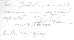 MARY Y OTROS RELATOS LIBRO AUTOR JUAN TASSART NARVAJA EDITOR CORDOBA AÑO 1999 DEDICADO Y AUTOGRAFIADO POR EL AUTOR - Fantasy
