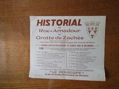 HISTORIAL DE ROC=AMADOUR ET GROTTE DE ZACHEE PLACE SAINT-LOUIS GRANDIOSE RECONSTITUTION HISTORIQUE DU GLORIEUX PASSE DE - Programme