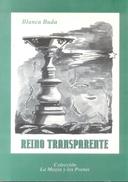 REINO TRANSPARENTE LIBRO AUTOR BLANCA BUDA COLECCION LA MAGIA Y LOS POETAS 145 PAGINAS AÑO 1999 - Poëzie
