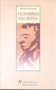 HOMBRES EN SEPIA LIBRO POEMARIO AUTORA MICHOU POURTALE NACIDA EN AZUL PROVINCIA DE BUENOS AIRES DEDICADO Y AUTOGRAFIADO - Poesía