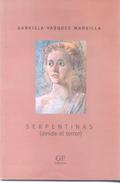 SERPENTINAS (DESDE EL TERROR) LIBRO AUTOR GABRIELA VASQUEZ MANSILLA GF EDICIONES AÑO 2000 67 PAGINAS - Poëzie