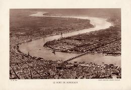 GIRONDE, LE PORT DE BORDEAUX, Vue Générale, Planche Densité = 200g, Format 20 X 29 Cm, (C.A.F.) - Géographie