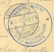 Feldpost 1. Weltkrieg, Kaiserl. Marine Leichte Munitionskolonne Des Marinekorps, 2. Marine-Div. Auf AK 13.5.15 (22385) - Germany