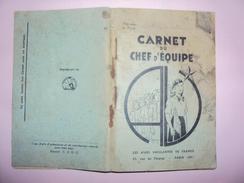 Carnet Du Chef  D'équipe Ames Vaillantes De France 1938 SCOUT - Programmes