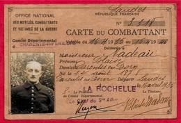 Carte De COMBATTANT Délivrée En 1935 De NADEAU Blaise 17 LA ROCHELLE * Militaire Militaria - Vieux Papiers