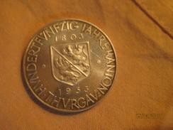 Suisse: Médaille Argent 150e Anniversaire De L'entrée De La Thurgovie Dans La Confédération - Jetons & Médailles