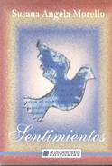 SENTIMIENTOS LIBRO AUTORA SUSANA ANGELA MORELLO DE LOS CUATRO VIENTOS EDITORIAL DEDICADO Y AUTOGRAFIADO POR LA AUTORA - Poesía