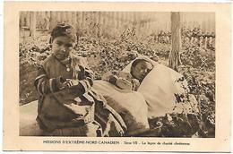 MISSIONS D'EXTREME-NORD CANADIEN - Série VII - La Leçon De Charité Chrétienne - Canada