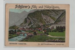 Amsteg - Gotthardbahn - Schürer's Näh- Und Häkelgarn - Schweizer Ansichten No. 10 - Litho - UR Uri