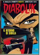 DIABOLIK ANNO XLVII N.12 - DICEMBRE 2008 IL RITORNO DI SIBILLA - Diabolik