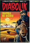 DIABOLIK ANNO L N.7 - LUGLIO 2011 TRAPPOLA NEL DESERTO - Diabolik