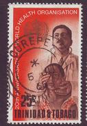 Trinida & Tobago - 1968 - SG 329 - 25c 20th Anniv Of WHO; Doctor Giving Eye-test - Used (B014)