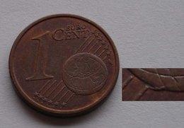 N. 55 ERRORE EURO !!! 1 CT. 2002 ITALIA ECCEDENZA DI METALLO SOTTO IL GLOBO !!! - Errores Y Curiosidades