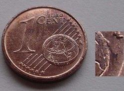 N. 56 ERRORE EURO !!! 1 CT. 2007 ITALIA ESUBERO DI METALLO GLOBO !!! - Errores Y Curiosidades