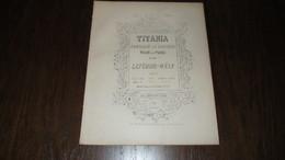 """PARTITION - LEFEBURE-WELY - """" TITANIA , FANTAISIE DE CONCERT """" - POUR PIANO - 5eme EDITION - - Classical"""