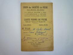 CARTE De PERMIS De PÊCHE  1941  (Union Des Sociétés De Pêche Du  GAVE De PAU) - Vieux Papiers