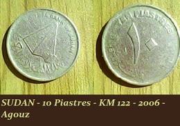 SUDAN - 10 Piastres - KM 122 - 2006 - Agouz - Soudan