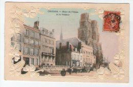 ORLEANS. PLACE DE L'ETAPE ET LE THEATRE. CARTE GAUFFREE DECOREE - Orleans